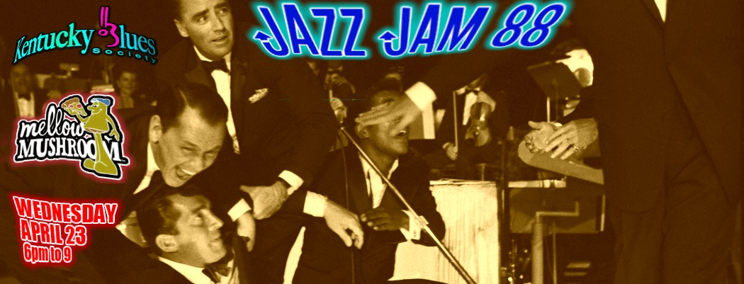 <blockquote><b>JAZZ JAM 88! Wednesday, April 23,  from 6pm to 9<br> at MELLOW MUSHROOM, 1036 Chestnut St.</b></blockquote>