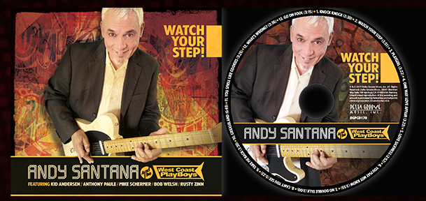ANDY SANTANA Album_WatchYourStep
