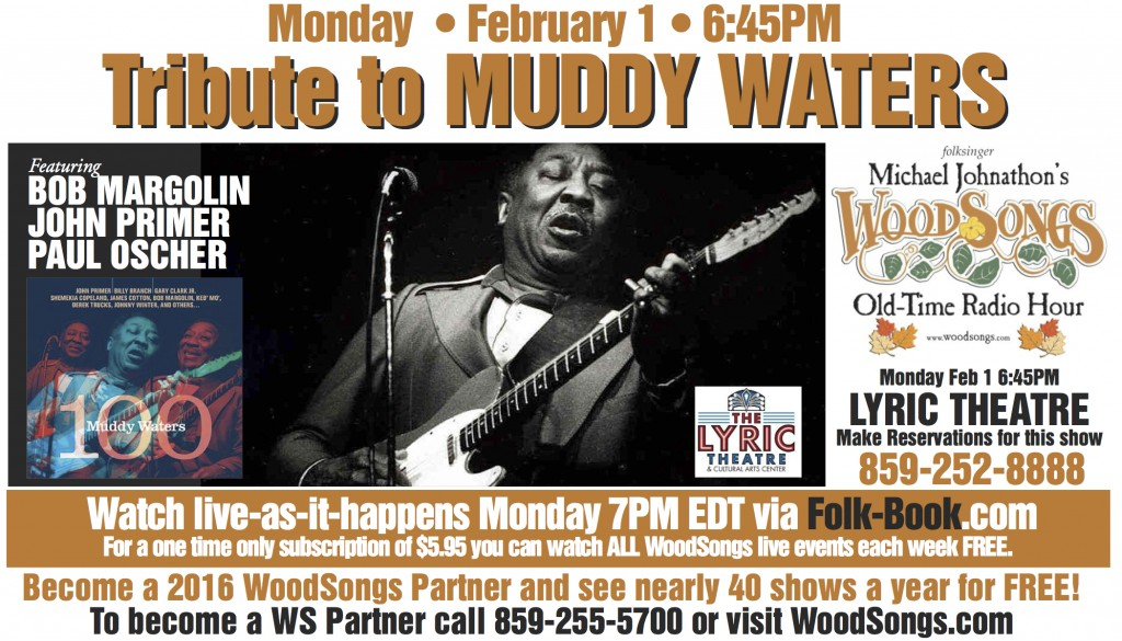MUDDY WATERS TRIBUTE WOODSONGS